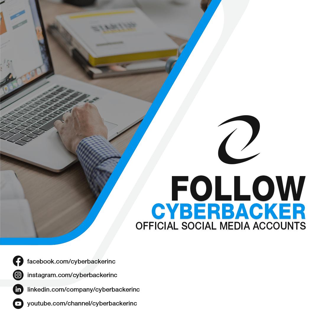 Follow our official Cyberbacker Social Media accounts